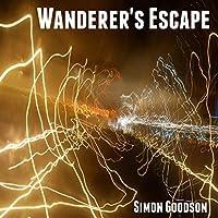 Wanderer's Escape (Wanderer's Odyssey, #1)