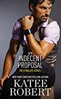 An Indecent Proposal (O'Malleys Book 3)