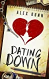 Dating Down by Alex Dunn