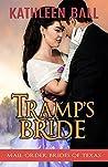 Tramp's Bride (Mail Order Brides of Texas, #4)
