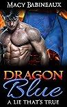Dragon Blue: A Li...