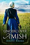Undercover Amish (Covert Police Detectives Unit #1)