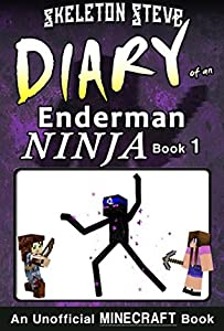 Diary of a Minecraft Enderman Ninja - Book 1: Unofficial Minecraft Books for Kids, Teens, & Nerds - Adventure Fan Fiction Diary Series