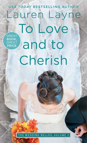 To Love and to Cherish (The Wedding Belles, #3)