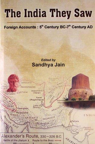 The India They Saw by Sandhya Jain