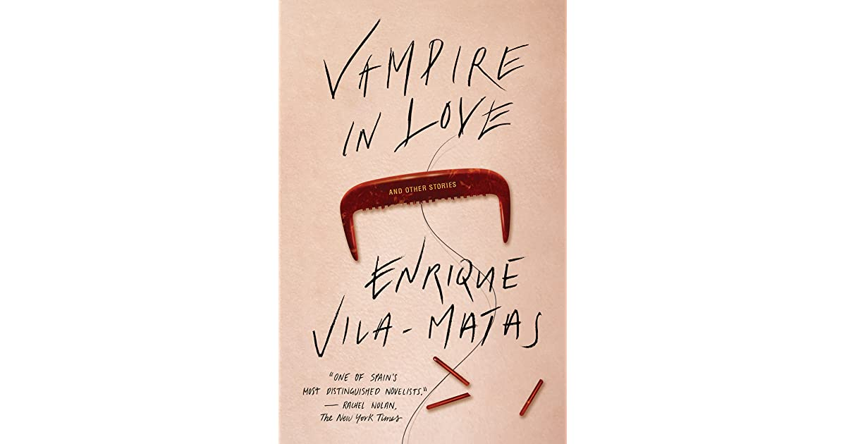 Enrique vila matas goodreads giveaways