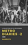Metro Diaries -2: A collection of 20 LIFE stories