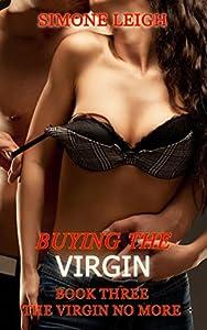 The Virgin No More (Buying the Virgin #3)