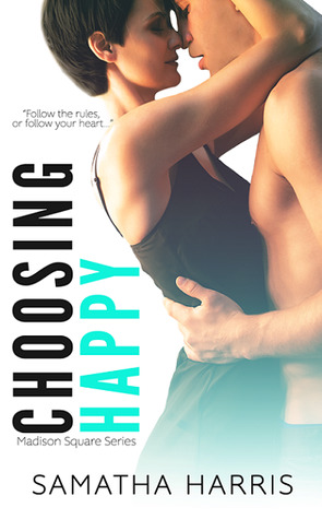 Choosing Happy (Madison Square #2)