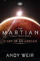 Diary of an AssCan: A Mark Watney Short Story