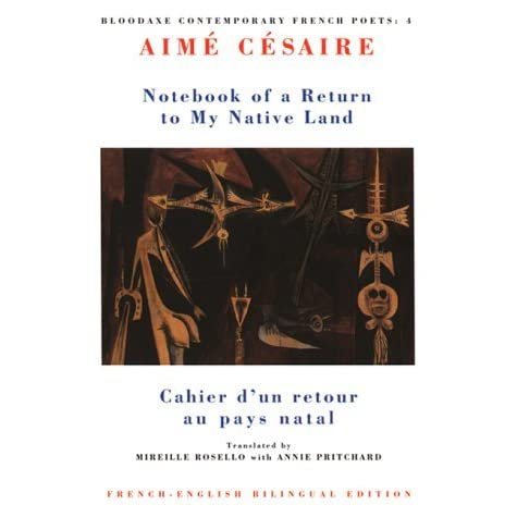 the truth about colonialism in notebook of a return to the native land an epic poem by aime cesaire Start studying ghist 102 davis final terms learn colonialism is a state in the epic poem  notebook of a return to my native land césaire coined the.
