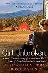 Girl Unbroken: A ...
