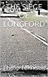 THE SIEGE OF LONGFORD