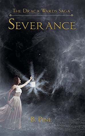 Severance (The Draca Wards Saga Book 5)