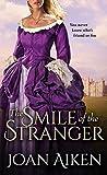 The Smile of the Stranger by Joan Aiken