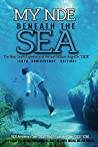 """My NDE beneath the SEA: The Near Death Afterlife Experience of Michael William AngelOh """"0828"""""""