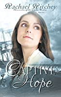 Captive Hope (Chronicles of the Twelve Realms Book 2)