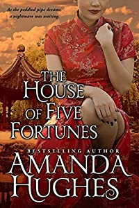 The House of Five Fortunes (Bold Women of the 19th Century #3)