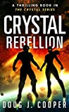 Crystal Rebellion