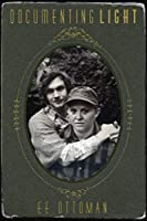 Documenting Light (The Hellum and Neal Series in LGBTQIA+ Literature, #1)