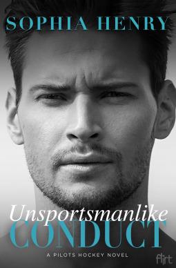 Unsportsmanlike Conduct (Pilots Hockey, #4)