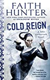 Cold Reign (Jane Yellowrock, #11)