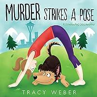 Murder Strikes a Pose (A Downward Dog Mystery #1)