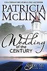 Wedding of the Century (Marry Me, #1)