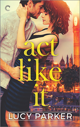 Act Like It (London Celebrities, #1)