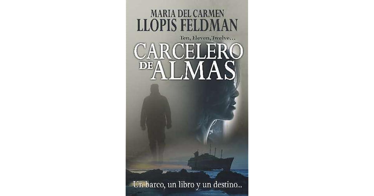 Carcelero de almas by María del Carmen Llopis Feldman