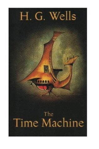 The Time Machine : The original Book of Time Travel: A Mystery Sci-Fi Book