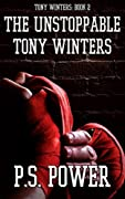 The Unstoppable Tony Winters