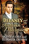 Delaney and the Autumn Masque (Victorian Holiday Hearts, #4)