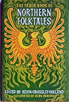 The Faber Book Of Northern Folk Tales