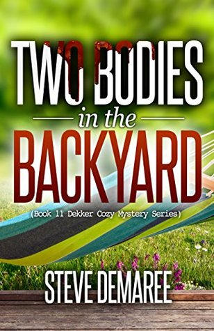 Two Bodies in the Backyard