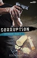 Corruption (Diversion, #3)