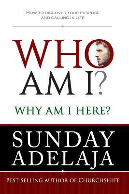 who am I why am I here