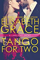 Tango For Two (Limelight, #3.5)