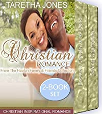 Christian Romance: From the Heaton Family & Friends Inspiration Romance Collection
