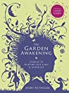 The Garden Awaken...