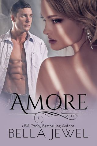 Amore: Part 1 (Amore, #1)