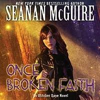Once Broken Faith (October Daye, #10)