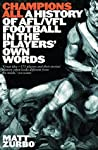 Champions All: A History of AFL/VFL in the Players' Own Words
