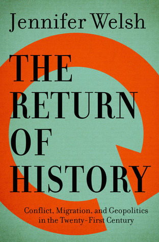 The Return of History by Jennifer Welsh