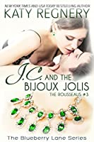 J.C. and the Bijoux Jolis (The Rousseaus #3; Blueberry Lane, #14)