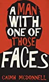Book cover for A Man With One of Those Faces (The Dublin Trilogy #1)