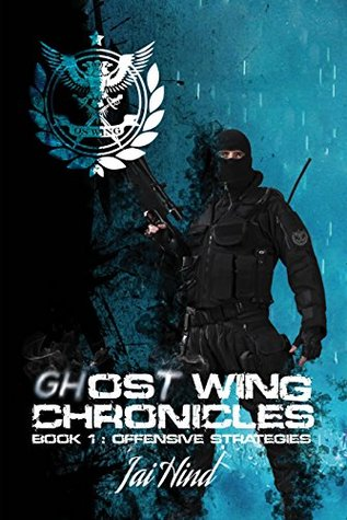 Offensive Strategies (Ghost Wing Chronicles #1)  pdf