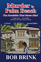 Murder in Palm Beach: The Homicide That Never Died, Second Edition