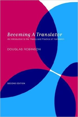 Becoming a Translator: An Introduction to the Theory and