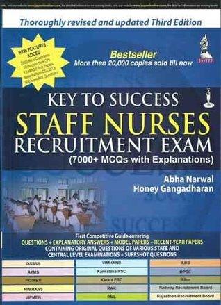 Key to Success Staff Nurses Recruitment Exam by Abha Narwal